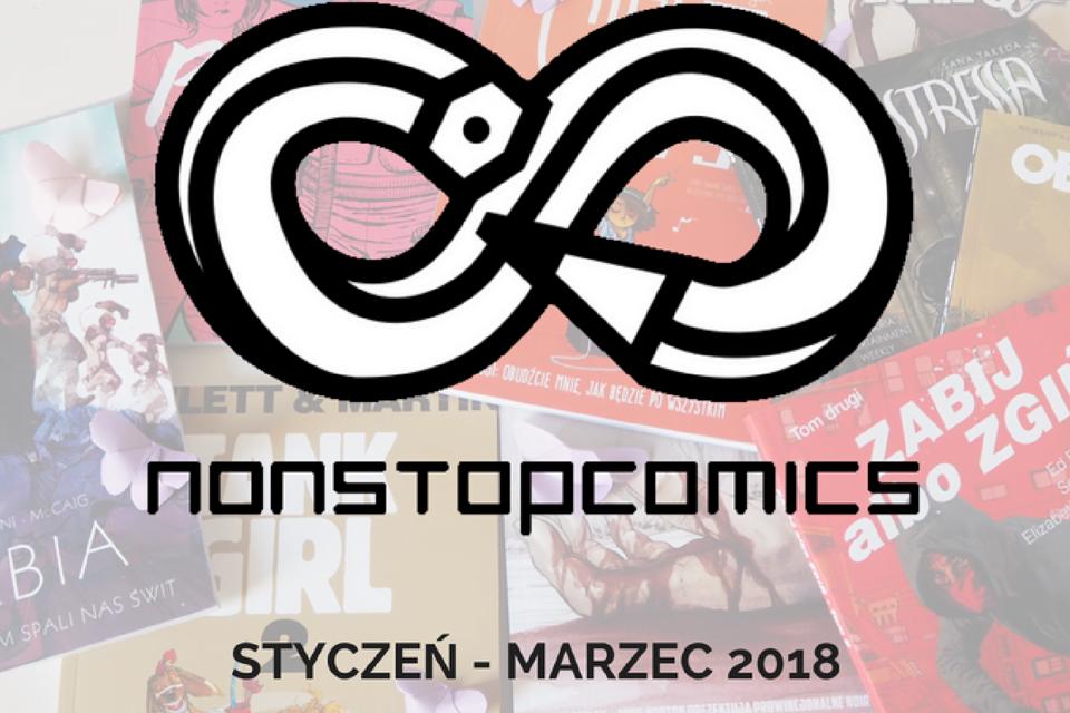 Non Stop Comics: styczeń-marzec 2018 #recenzje